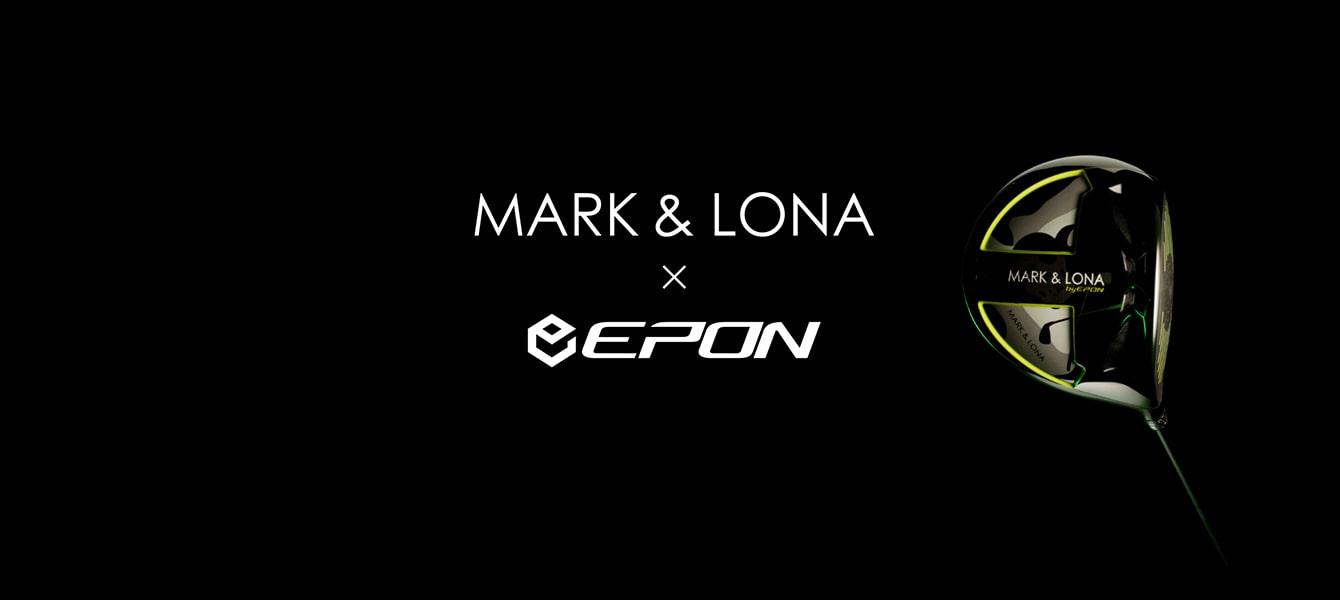 MARK & LONA ×EPONとのコラボクラブ